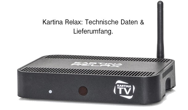 Kartina Relax Set Top Box: Technische Daten