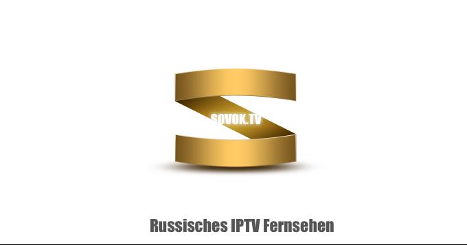 Russisches IPTV Sovok TV - Совок ТВ